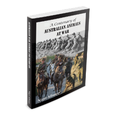 A Centenary of Australian Animals At War- signed copy