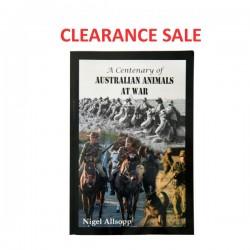 A Centenary of Australian Animals At War- signed copy